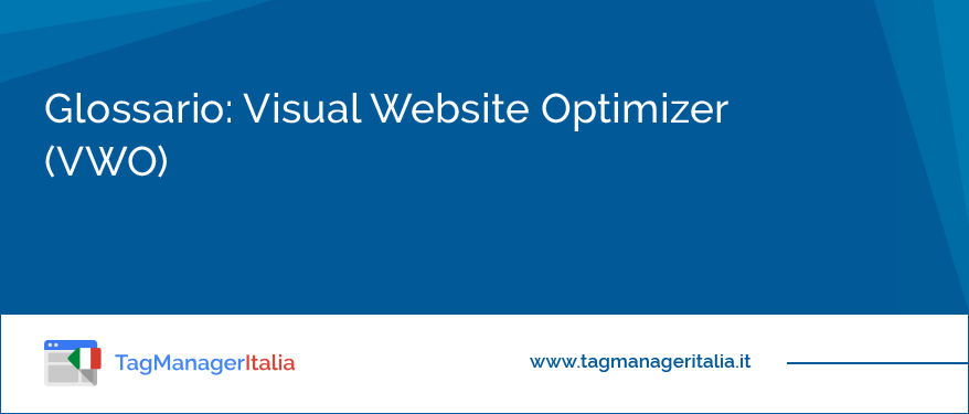 Glossario: Visual Website Optimizer