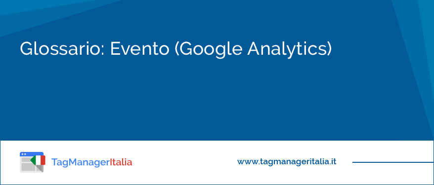 Glossario Evento (Google Analytics)