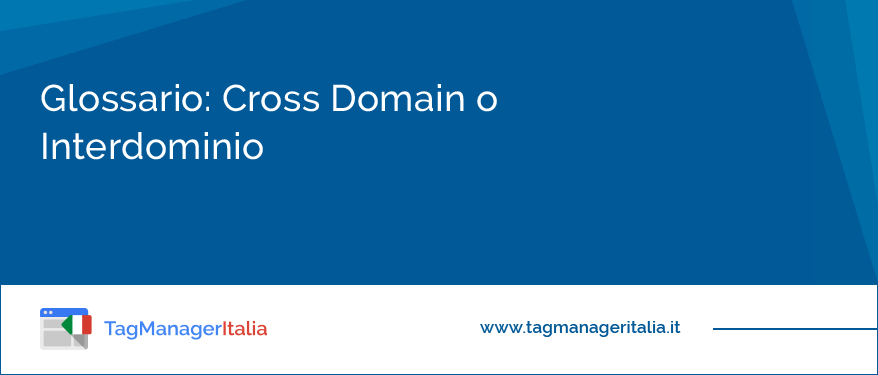 Glossario Cross Domain o Interdominio