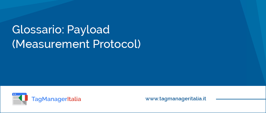 glossario payload measurement protocol