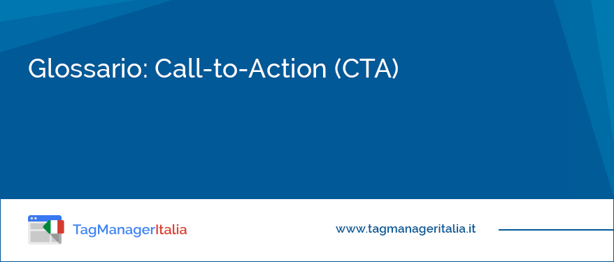 Glossario: Call To Action (CTA)