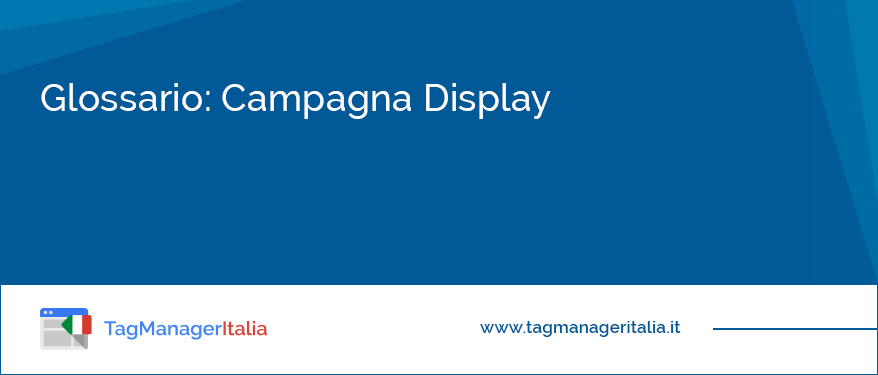 glossario campagna display